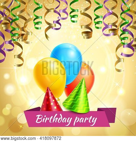 Birthday Party Accessories With Glittering Cone Hats Serpentine Streamers And Balloons Realistic Inv