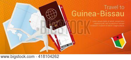 Travel To Guinea-bissau Pop-under Banner. Trip Banner With Passport, Tickets, Airplane, Boarding Pas