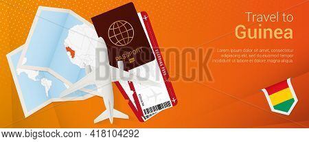 Travel To Guinea Pop-under Banner. Trip Banner With Passport, Tickets, Airplane, Boarding Pass, Map