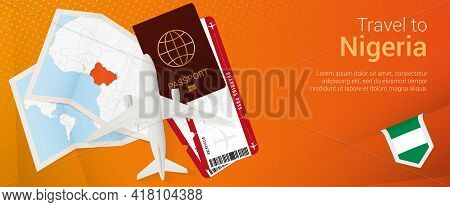 Travel To Nigeria Pop-under Banner. Trip Banner With Passport, Tickets, Airplane, Boarding Pass, Map