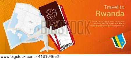 Travel To Rwanda Pop-under Banner. Trip Banner With Passport, Tickets, Airplane, Boarding Pass, Map