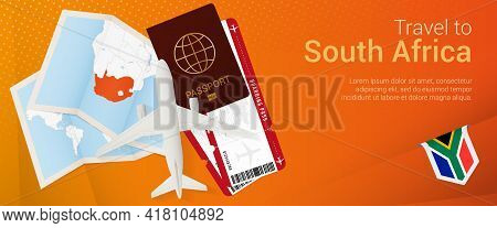 Travel To South Africa Pop-under Banner. Trip Banner With Passport, Tickets, Airplane, Boarding Pass