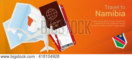 Travel To Namibia Pop-under Banner. Trip Banner With Passport, Tickets, Airplane, Boarding Pass, Map
