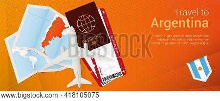 Travel To Argentina Pop-under Banner. Trip Banner With Passport, Tickets, Airplane, Boarding Pass, M