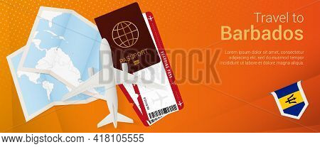 Travel To Barbados Pop-under Banner. Trip Banner With Passport, Tickets, Airplane, Boarding Pass, Ma