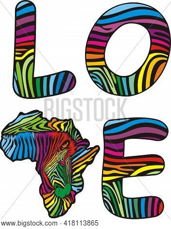 Illustration Of The African Continent With A Zebra Background And The Text Love To Protect The Envir