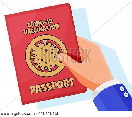 Covid-19 Vaccination Passport In Hand. Vaccinated Health Document As Proof Person Is Immune To Disea