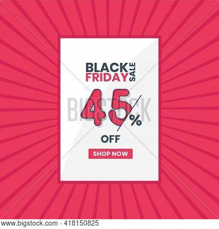 Black Friday Sales Banner 45% Off. Black Friday Promotion 45% Discount Offer