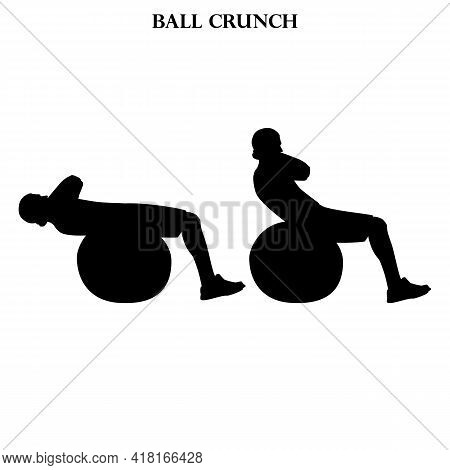 Ball Crunch Exercise Workout Vector Illustration Silhouette On The White Background. Vector Illustra