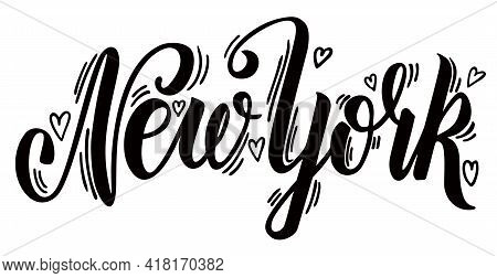 New York. Lettering. Hand Drawn Greeting Card With Text Ny City. Tourism And Travel. Typography Lett