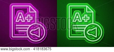 Glowing Neon Line Exam Sheet With A Plus Grade Icon Isolated On Purple And Green Background. Test Pa