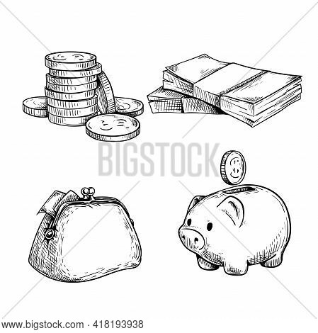 Money And Finance Sketch Set. Stack Of Coins, Wad Of Cash, Vintage Wallet And Piggy Bank With Coin.