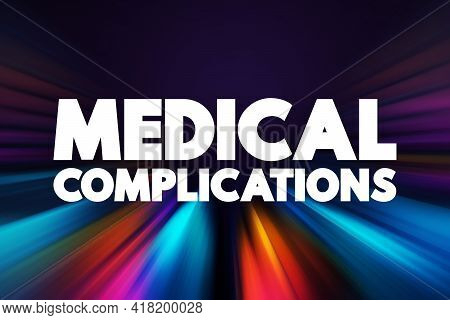 Medical Complications - Text Quote, Concept Background