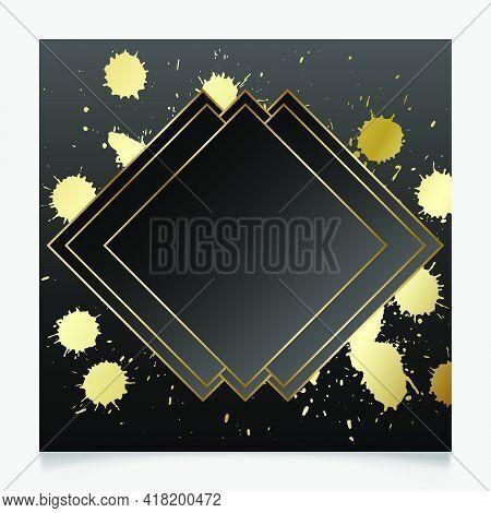 Golden And Black Shiny Glowing Blank Frame. Gold Paint Splatter Metal Luxury Vector Border. Backgrou