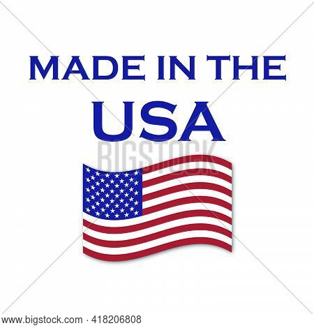 Made In The Usa Vector With Waving American Flag. Products Made In The Us Are A Source Of Pride For