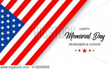 Happy Memorial Day, Remember And Honor, Handwritten Text With Usa National Flag And Stars, Isolated