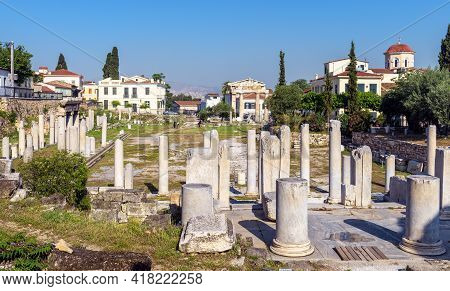 Roman Agora, Ancient Square In Athens, Greece, Europe. Panorama Of Old Greek Ruins At Plaka District