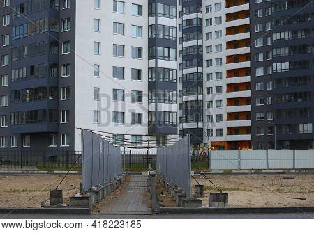 Narrow Temporary Bridge In The Area Of New Buildings, Ulitsa Kollontai, Saint Petersburg, Russia, Ap