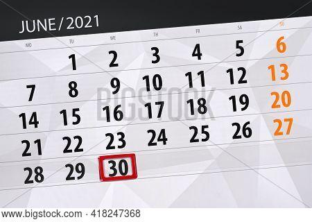 Calendar Planner For The Month June 2021, Deadline Day, 30, Wednesday