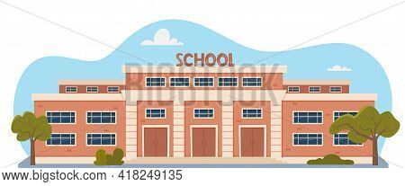 Modern School Building Exterior. Welcome Back To School. Educational Architecture, Facade Of High Sc
