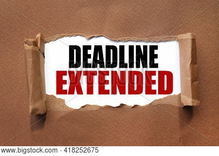 Deadline Extended. Business And Education Concept.. Deadline Extended. Business And Education Concep