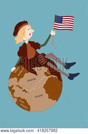 Columbus Day. Columbus Sitting On The Globe With The Us Flag In His Hand.