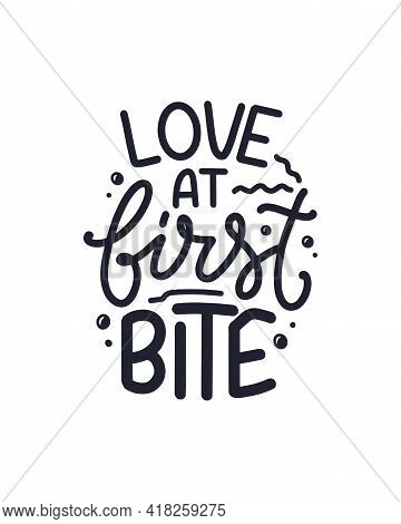 Funny Saying, Inspirational Quote For Cafe Or Bakery Print. Funny Brush Calligraphy. Dessert Letteri