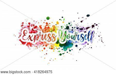 Express Yourself Concept, Motivation Poster, Rainbow Banner