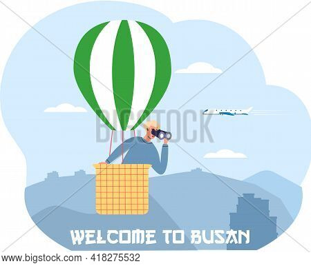 Welcome To Busan Travel Poster With Man In Hot Air Balloon Looks Through Binocular In South Korea. T