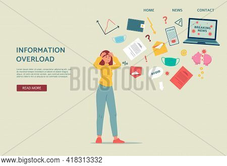 Overloaded Information Tired Woman In Stress From Internet Data And Breaking News