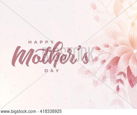 Happy Mother's Day Flower Decorative Card Design Vector Illustration