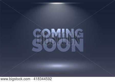 Coming Soon Background With Focus Light Effect Design Vector Illustration