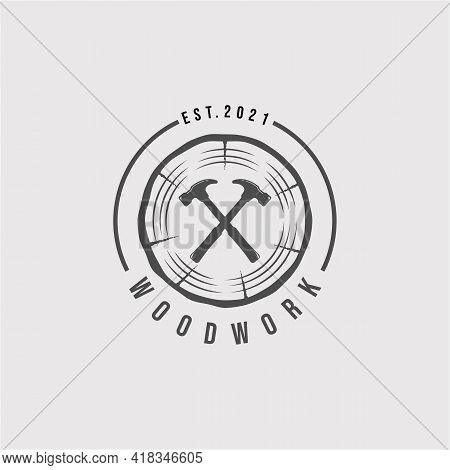 Vintage Woodwork Logo. Woodwork, Hammer Logo Vector Illustration Design