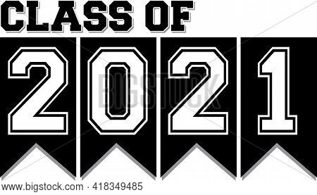 Class Of 2021 Black And White Ribbon Banner