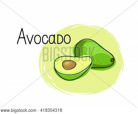 Avocado Icon. Half And Full Fruit Avocado Isolated On White Background With Lettering Avocado. Veget