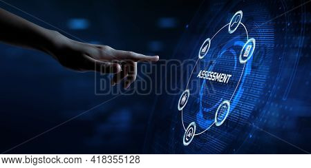 Assessment Evaluation Business Technology Concept. Hand Pressing Button On Screen