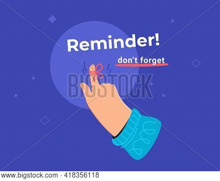 Reminder, Do Not Forget An Important Task. Human Hand Pointing Finger With Red Tape And Bow As Notif