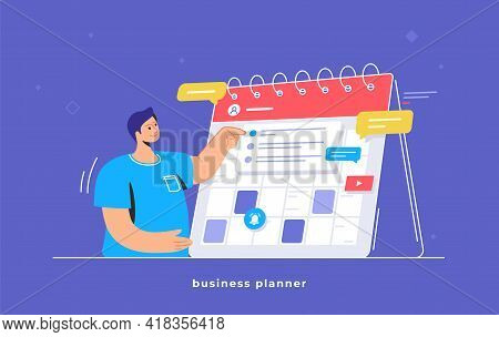 Calendar Business Planning And Daily Schedule. Flat Vector Illustration Of Cute Man Standing Near A