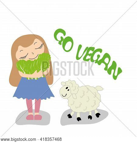 Motivational Quote Go Vegan . Cute Funny Girl With Lamb. Illustration For Logo, Printing On Clothes,