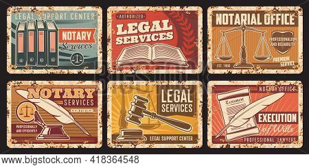 Notary Service, Notarial Office Vector Rusty Metal Plates. Civil Legal Juridical Rights Rust Tin Sig