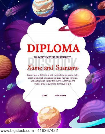 Kids Diploma With Space, Cartoon Planets In Galaxy. Vector Certificate, Astronomy Science Award Fram