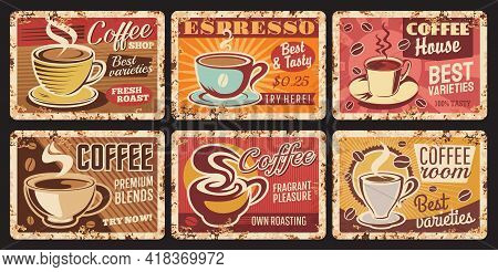 Coffee Shop Espresso, Coffee Room Tin Sign, Cafe Or Restaurant Hot Drinks Rusty Metal Plate. Coffee