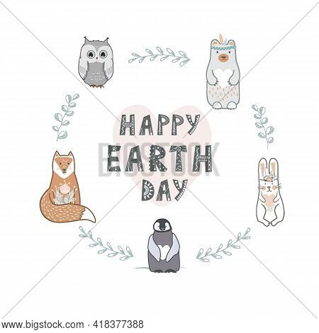 Earth Day Banner With Lettering And Cute Animals In Scandinavian Style. Vector Illustration, Round S