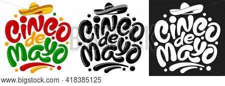 Set Of Cinco De Mayo Graphic Letterings. Unusual Hand Drawn Calligraphy By Brush. Decorated With Tra