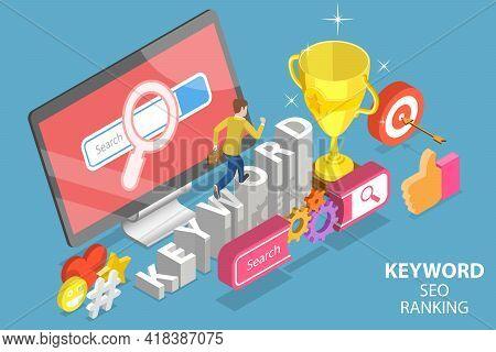 3d Isometric Flat Vector Conceptual Illustration Of Keyword Seo Ranking.