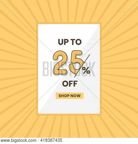 Up To 25% Off Sales Offer. Promotional Sales Banner Up To 25% Discount Offer
