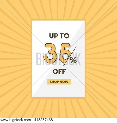 Up To 35% Off Sales Offer. Promotional Sales Banner Up To 35% Discount Offer