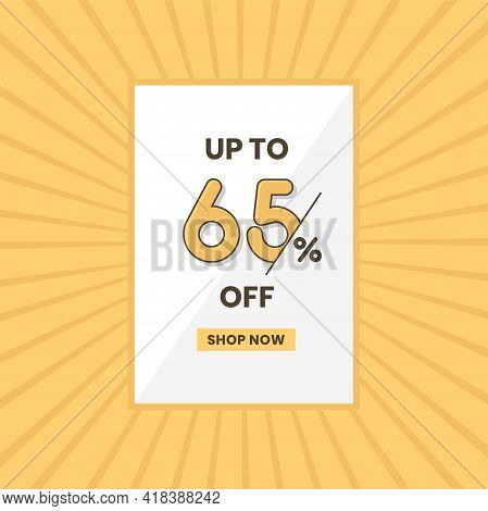 Up To 65% Off Sales Offer. Promotional Sales Banner Up To 65% Discount Offer