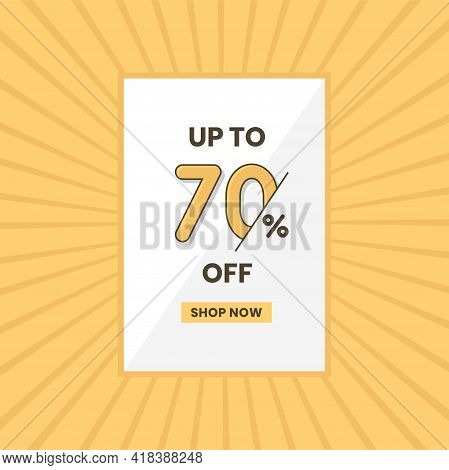 Up To 70% Off Sales Offer. Promotional Sales Banner Up To 70% Discount Offer