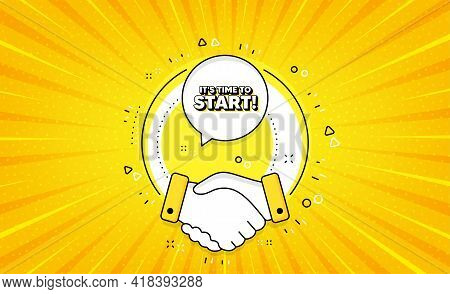 Its Time To Start. Yellow Vector Button With Handshake. Special Offer Sign. Advertising Discounts Sy